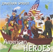 Jonathan Sprout - American Heroes CD
