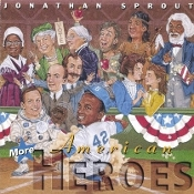 Jonathan Sprout - More American Heroes CD
