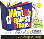World's Greatest Stories (NIV) - # 4 Joshua and Esther (CD)