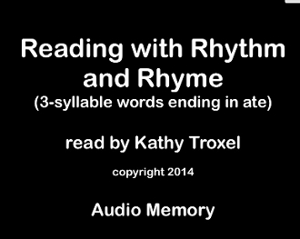 Reading with Rhythm and Rhyme mp4 (126 words ending in ate)