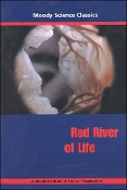 Red River of Life DVD (Moody Classic)