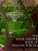 The Inside-Outside Book of Washington, D.C. by Roxie Munro