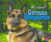 All About German Shepherds (new paperback) by Erika Shores