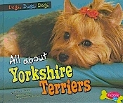 All About Yorkshire Terriers (new paperback) by Erika Shores
