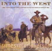Into the West by James M. McPherson (new hardcover)