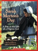 Sarah Morton's Day: A Day in the Life of a Pilgrim Girl (used)