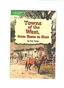 Towns of the West, from Boom to Bust by Dan Furey (Grade 4) new