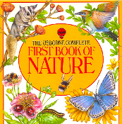The Usborne Complete First Book of Nature by (used paperback)