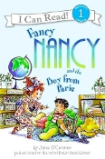 Fancy Nancy and the Boy from Paris (I Can Read!) Level 1