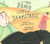 The Brave Little Seamstress by Mary Pope Osborne (hardbound)