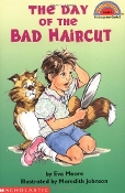 The Day of the Bad Haircut by Eva Moore (K-2) Hello Reader! (new