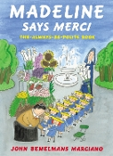 Madeline Says Merci - The Always-Be-Polite Book (like new)