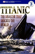 Titanic by Mark Dubowski DK Readers 3 (like new paperback)