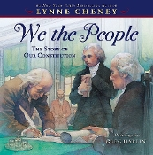 We the People - The Story of Our Constitution by Lynne Cheney
