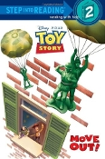 Move Out! (Disney/Pixar Toy Story 3) (Step into Reading 2)