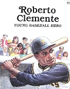 Roberto Clemente - Young Baseball Hero (used paperback)