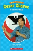 Cesar Chavez - A Leader for Change by Eric Charlesworth