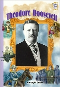 Theodore Roosevelt by Gwenyth Swain (like new paperback)
