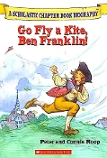 Go Fly a Kite, Ben Franklin! by Peter and Connie Roop (new)