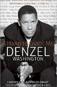 Denzel Washington - A Hand to Guide Me (new hardcover)