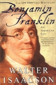 Benjamin Franklin by Walter Isaacson (almost new hardbound)