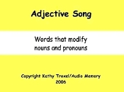"Adjective Song mp4 Video from ""Grammar Songs"" by Kathy Troxel"