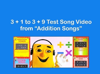 "3 + 1 to 3 + 9 m4v Test Video Sing Along from ""Addition Songs"""