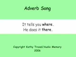 "Adverb Song mp4 from ""Grammar Songs DVD"" by Kathy Troxel"